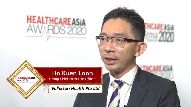 Healthcare Asia Awards 2020 Winner: Fullerton Health Pte Ltd, Ho Kuen Loon, Group Chief Executive Officer