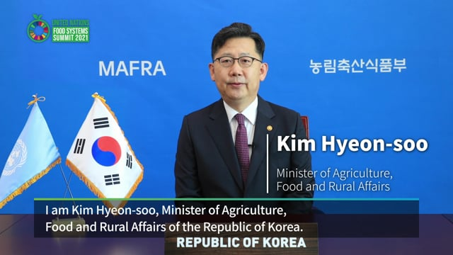 H.E. Mr. Kim Hyeon-soo, Minister of Agriculture, Food and Rural Affairs of the Republic of Korea