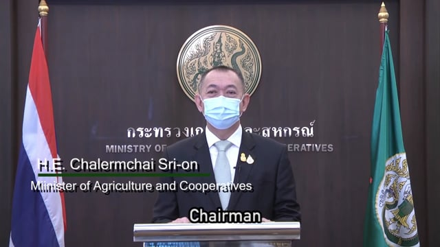 H.E. Dr. Chalermchai Sri-on, Minister of Agriculture and Cooperatives, Thailand