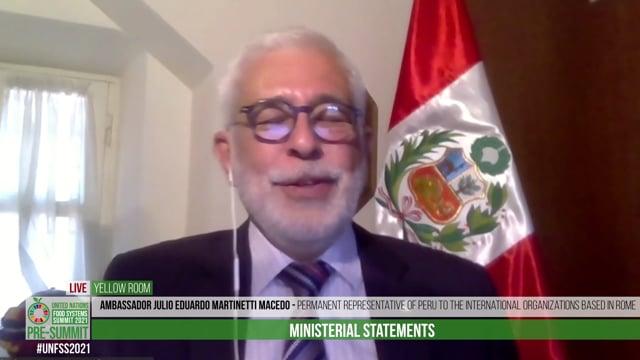 Ambassador Julio Eduardo Martinetti Macedo, Permanent Representative of Peru to the International Organizations based in Rome
