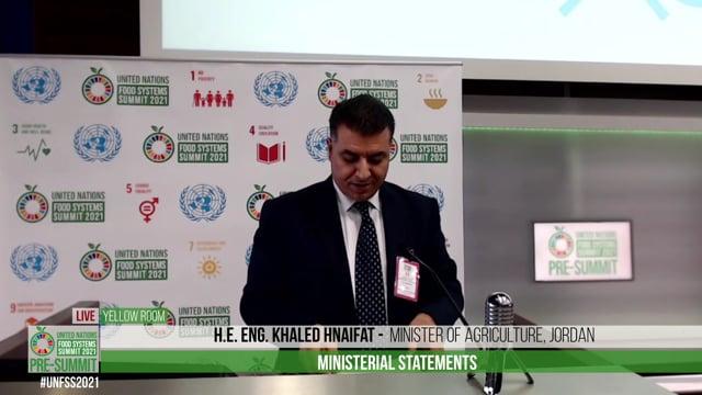 H.E. Eng. Khaled Hnaifat, Minister of Agriculture, Jordan