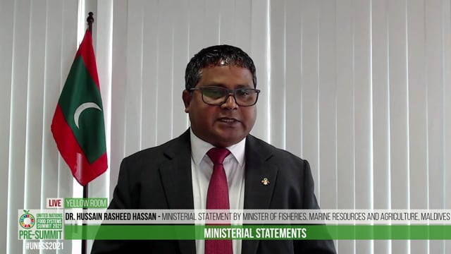 H.E. Dr. Hussain Rasheed Hassan, Minister of Fisheries, Marine Resources and Agriculture, Maldives