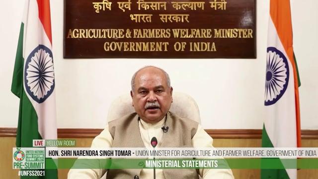 Hon. Shri Narendra Singh Tomar, Union Minister, Agriculture & Farmer Welfare, Government of India
