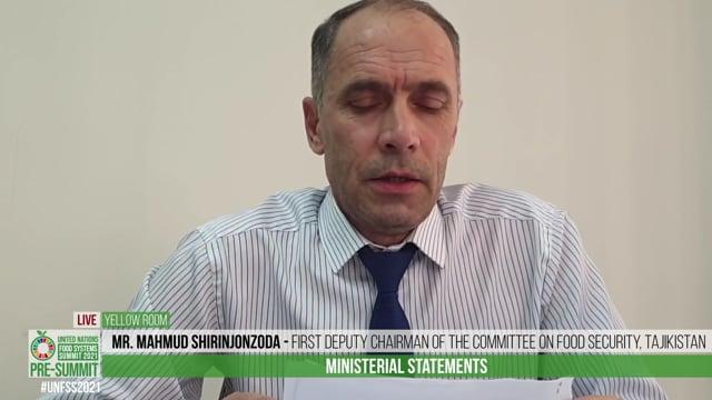 Mr . Mahmud Shirinjonzoda, First Deputy Chairman of the Committee on Food Security, Tajikistan