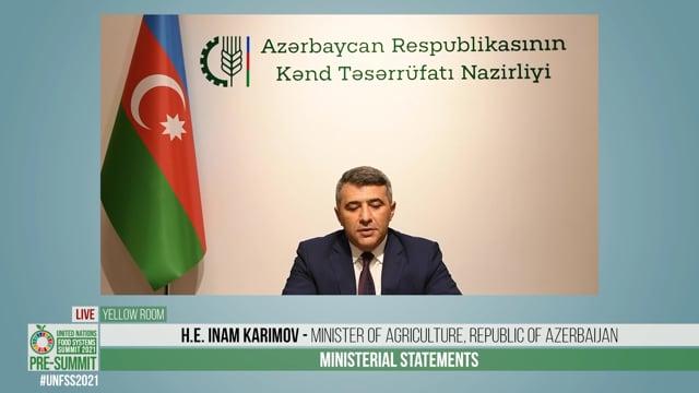 H.E. Inam Karimov, Minister of Agriculture, Republic of Azerbaijan