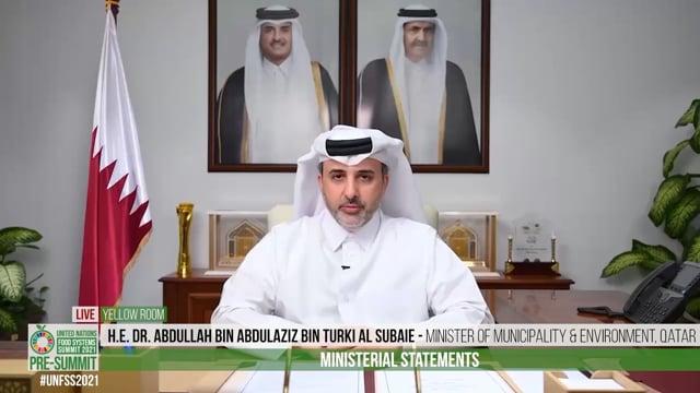 H.E. Dr. Abdullah bin Abdulaziz bin Turki Al Subaie, Minister of Municipality & Environment, Qatar