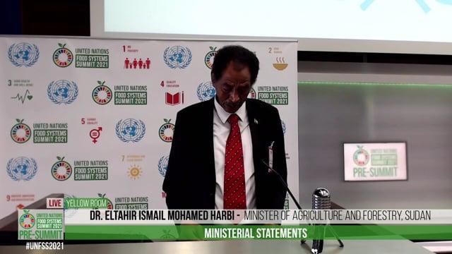 H.E. Dr. Eltahir Ismail Mohamed Harbi, Minister of Agriculture and Forestry, Sudan
