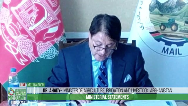 H.E. Dr. Ahady, Minister of Agriculture, Irrigation and Livestock, Afghanistan