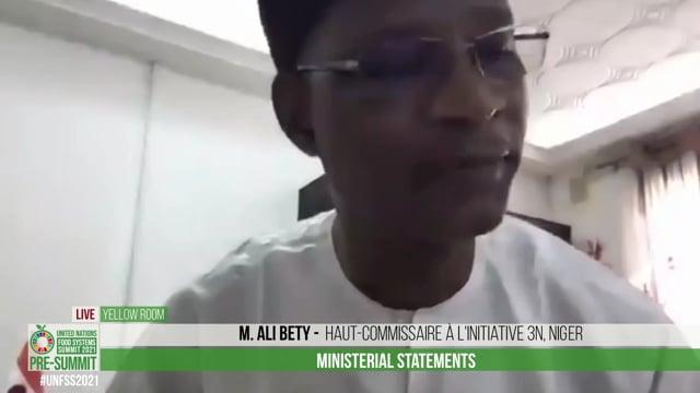 H.E. M. Ali Bety, Haut-Commissaire à l'Initiative 3N, Niger