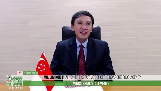 Mr. Lim Kok Thai, Chief Executive Officer, Singapore Food Agency