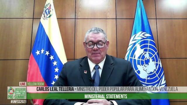 H.E. Carlos Leal Tellería, Ministro del Poder Popular para Alimentación, Venezuela