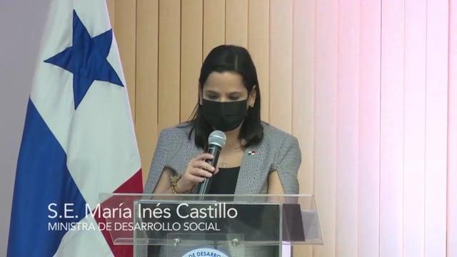 S.E. María Inés Castillo, Ministra de Desarrollo Social,  & S.E. Augusto Valderrama, Ministro de Desarrollo Agropecuario, Panama