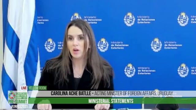 H.E. Carolina Ache Batlle, Acting Minister of Foreign Affairs, Uruguay