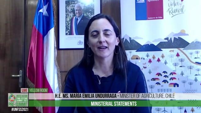 H.E. Ms. María Emilia Undurraga, Minister of Agriculture, Chile