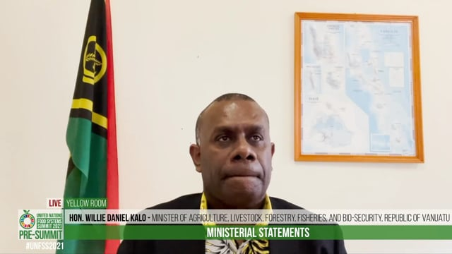 Hon. Willie Daniel Kalo, Minister of Agriculture, Livestock, Forestry, Fisheries, and Bio-security, Republic of Vanuatu