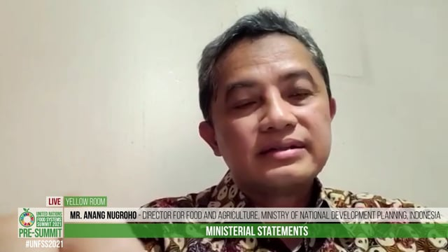 Mr. Anang Nugroho, Director for Food and Agriculture, Ministry of National Development Planning, Indonesia