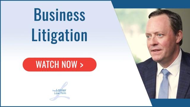 Business Litigation - The Lanier Law Firm