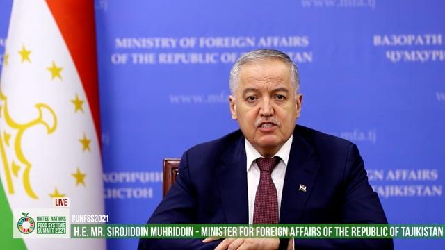 H.E. Sirojiddin Muhriddin, Minister for Foreign Affairs, Tajikistan