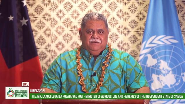 H.E. Laauli Leuatea Polataivao Fosi, Minister of Agriculture and Fisheries, Samoa