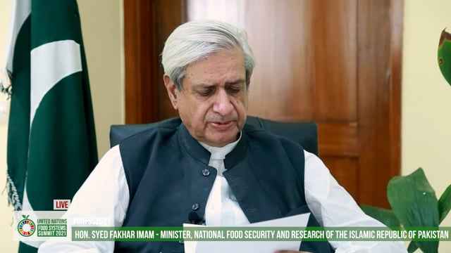 H.E. Syed Fakhar Imam, Minister, National Food Security and Research, Pakistan