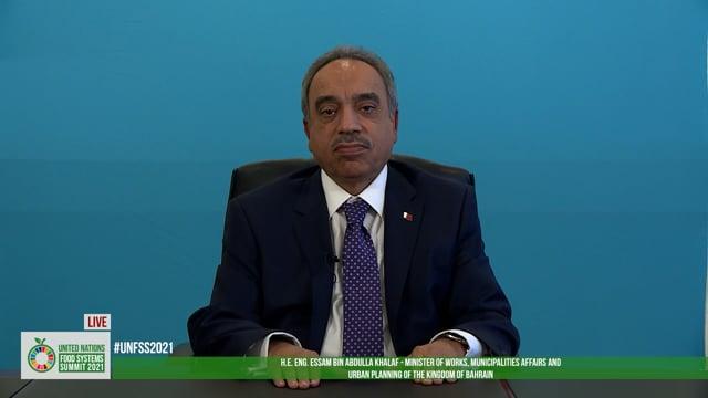 H.E. Essam bin Abdulla Khalaf, Minister of Works, Municipalities Affairs and Urban Planning of the Kingdom of Bahrain