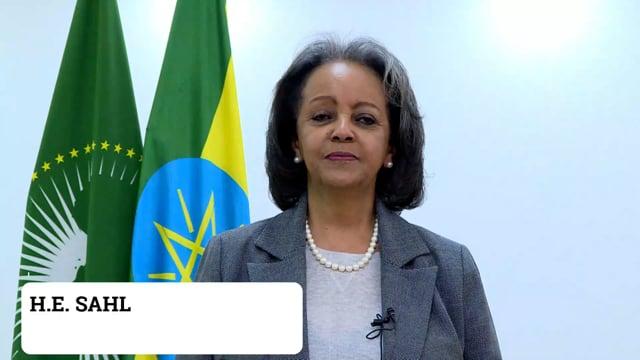H.E. Sahle-Work Zewde, President of the Federal Democratic Republic of Ethiopia
