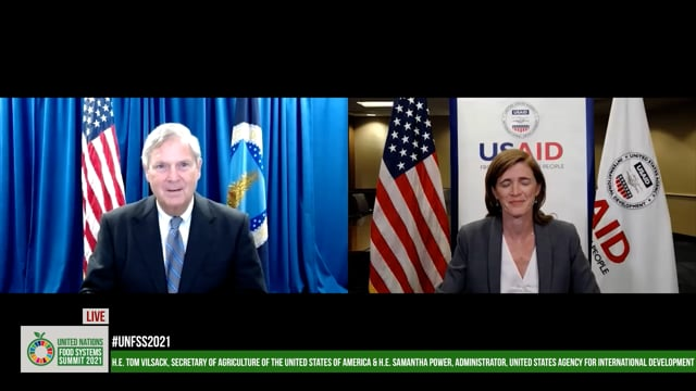 H.E. Samantha Power, Administrator, United States Agency for International Development and H.E. Tom Vilsack, Secretary of Agriculture of the United States of America