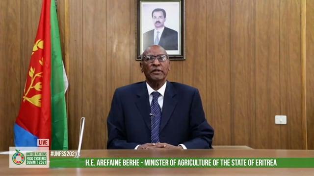 H.E. Mr. Arefaine Berhe, Minister of Agriculture, Eritrea