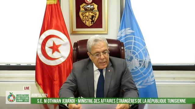 S.E. M Othman Jerandia, Ministre des Affaires étrangères de la République Tunisienne