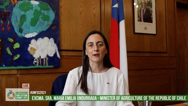 Excmo. Sr. María Emilia Undurraga, Minister of Agriculture, Republic of Chile