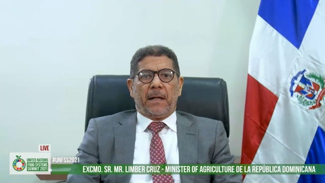Excmo. Sr. Limber Cruz, Minister of Agriculture The Ministry of Agriculture of the Dominican Republic