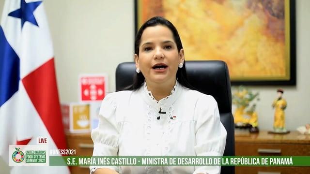 H.E. Mr. María Inés Castillo, Ministra de Desarrollo Social, República de Panamá