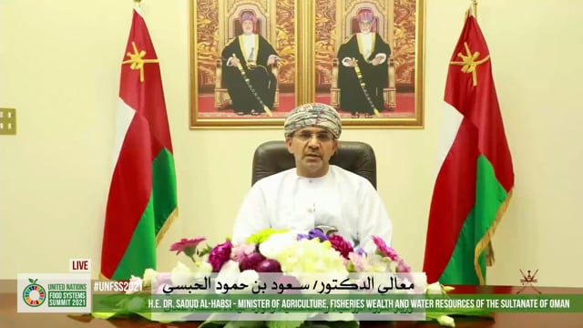 H.E. Dr. Saoud Al-Habsi, Minister of Agriculture , Fisheries Wealth and Water Resources, Oman