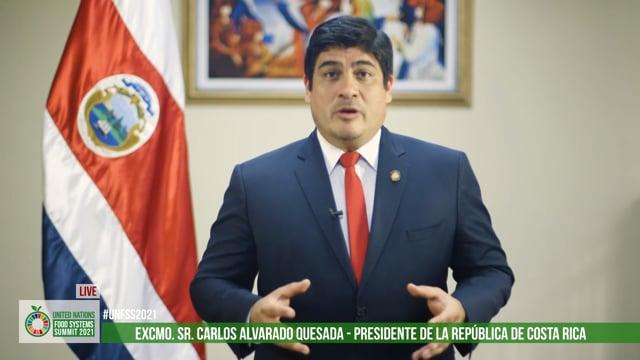 Excmo. Sr. Carlos Alvarado Quesada, President, Costa Rica